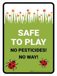 Safe To Play No Pesticides Portrait - Wall Sign