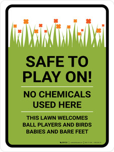 Safe To Play On No Chemicals Portrait - Wall Sign