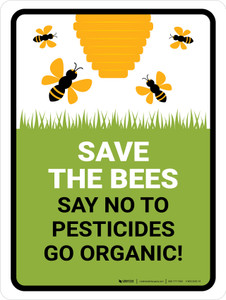Save The Bees Say No To Pesticides Portrait - Wall Sign