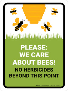 We Care About Bees Herbicides Portrait - Wall Sign