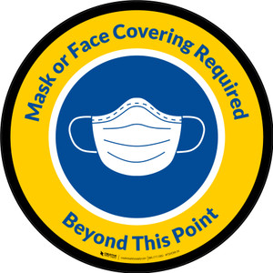 Mask or Face Covering Required Beyond This Point with Icon Yellow Circular - Carpet Sign