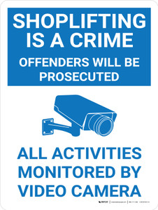 Shoplifting Is A Crime - All Activities Monitored by Video Camera Portrait With Icon - Wall Sign