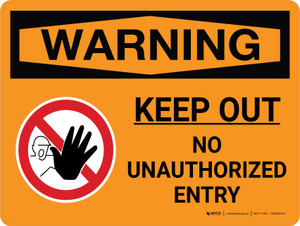 Warning: Keep Out - No Unauthorized Entry Landscape With Icon - Wall Sign