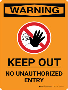 Warning: Keep Out - No Unauthorized Entry Portrait With Icon - Wall Sign