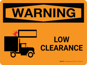 Warning: Low Clearance Landscape With Icon - Wall Sign