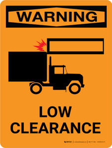 Warning: Low Clearance Portrait With Icon - Wall Sign