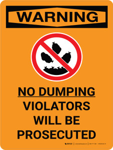 Warning: No Dumping Allowed Violators Will Be Prosecuted Portrait With Icon - Wall Sign