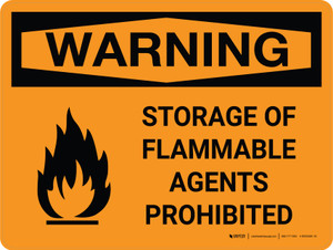Warning: Storage Flammable Agents Prohibited Landscape With Icon - Wall Sign