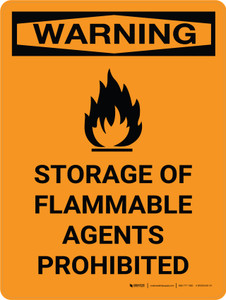 Warning: Storage Flammable Agents Prohibited Portrait With Icon - Wall Sign