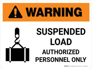 Warning: Suspended Load Authorized Personnel Only Landscape With Icon - Wall Sign