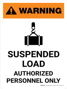 Warning: Suspended Load Authorized Personnel Only Portrait With Icon - Wall Sign