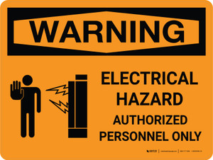 Warning: Electrical Hazard - Authorized Personnel Only Landscape With Icon - Wall Sign