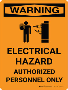 Warning: Electrical Hazard - Authorized Personnel Only Portrait With Icon - Wall Sign