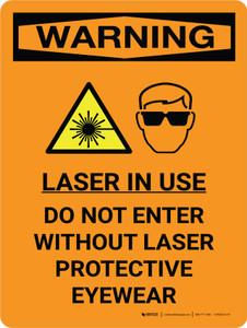 Warning: Laser Do Not Enter Without Protective Eyewear Portrait With Icon - Wall Sign