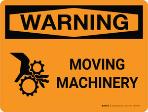 Warning: Moving Machinery Landscape With Icon - Wall Sign