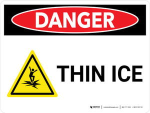 Danger: Thin Ice Landscape With Icon - Wall Sign