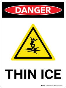 Danger: Thin Ice Portrait With Icon - Wall Sign