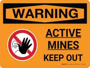 Warning: Active Mines Keep Out Landscape With Icon - Wall Sign