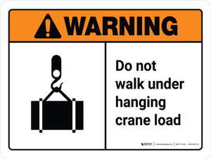 Warning: ANSI Do Not Walk Under Hanging Crane Load With Icon Landscape With Icon - Wall Sign