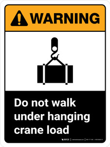 Warning: ANSI Do Not Walk Under Hanging Crane Load With Icon Portrait With Icon - Wall Sign