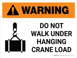 Warning: Do Not Walk Under Hanging Crane Load Landscape With Icon - Wall Sign