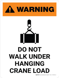 Warning: Do Not Walk Under Hanging Crane Load Portrait With Icon - Wall Sign