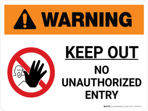 Warning: Keep Out No Unauthorized Entry Landscape White With Icon - Wall Sign