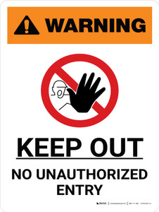 Warning: Keep Out No Unauthorized Entry Portrait White With Icon - Wall Sign