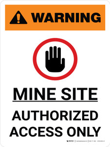 Warning: Mine Site Authorized Access Only Portrait White With Icon - Wall Sign