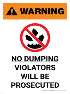 Warning: No Dumping Allowed Violators Will Be Prosecuted Portrait White With Icon - Wall Sign
