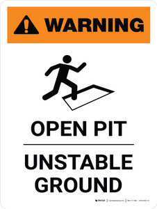 Warning: Open Pit Unstable Ground Portrait White With Icon - Wall Sign