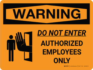 Warning: Do Not Enter Authorized Employees Only Landscape With Icon - Wall Sign