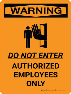 Warning: Do Not Enter Authorized Employees Only Portrait With Icon - Wall Sign