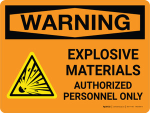 Warning: Explosive Materials Authorized Personnel Only Landscape With Icon - Wall Sign