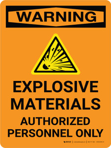 Warning: Explosive Materials Authorized Personnel Only Portrait With Icon - Wall Sign