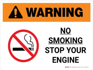 Warning: No Smoking - Stop Your Engine Landscape With Icon - Wall Sign