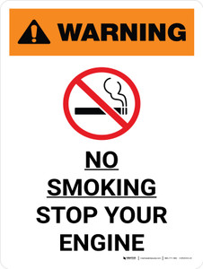 Warning: No Smoking - Stop Your Engine Portrait With Icon - Wall Sign