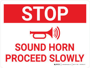 Stop Sound Horn Proceed Slowly Landscape With Icon - Wall Sign
