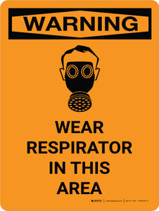 Warning: Wear Respirator In This Area Portrait With Icon - Wall Sign