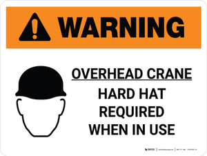 Warning: Overhead Crane Hard Hat Required When In Use Landscape With Icon - Wall Sign