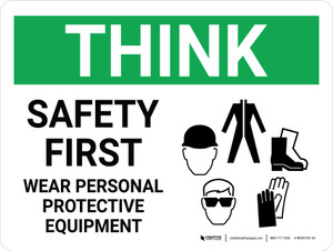 Think: Safety First - Wear PPE Landscape With Icon - Wall Sign