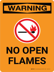 Warning: No Open Flames Portrait OSHA With Icon - Wall Sign