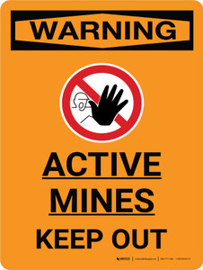 Warning: Active Mines - Keep Out Portrait With Do Not Enter Icon - Wall Sign