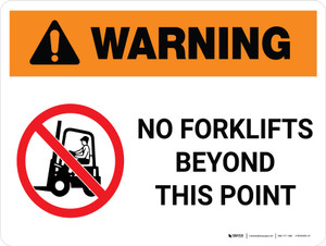 Warning: No Forklifts Beyond This Point Landscape White With Icon - Wall Sign