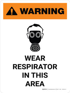Warning: Wear Respirator In This Area Portrait White With PPE Icon - Wall Sign