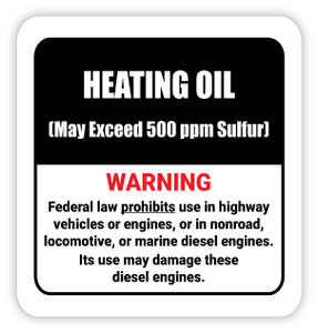 Heating Oil (May Exceed 500 ppm Sulfur) - Diesel Pump Label