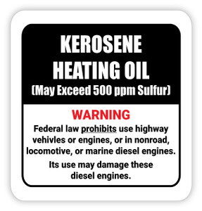 Kerosene Heating Oil (May Exceed 500 ppm Sulfur) - Diesel Pump Label