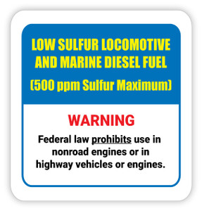 Low Sulfur Locomotive and Marine Diesel Fuel - Diesel Pump Label