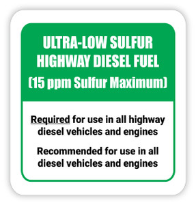 Ultra-Low Sulfur Highway Diesel Fuel - Diesel Pump Label