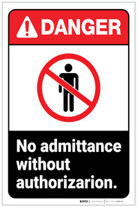 Danger: No Admittance Without Authorization ANSI with icon Portrait - Label